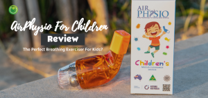 AirPhysio For Children Review